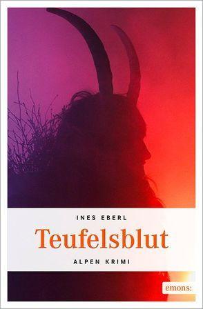 Teufelsblut von Eberl,  Ines