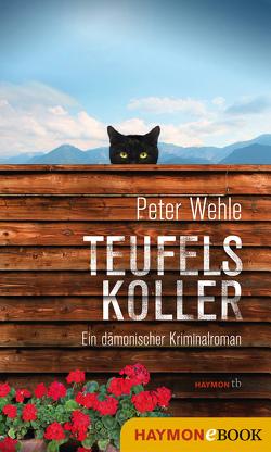 Teufelskoller von Wehle,  Peter