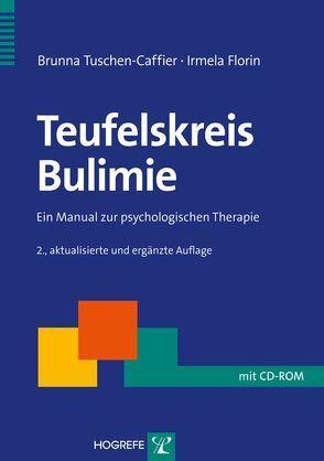 Teufelskreis Bulimie von Florin,  Irmela, Tuschen-Caffier,  Brunna