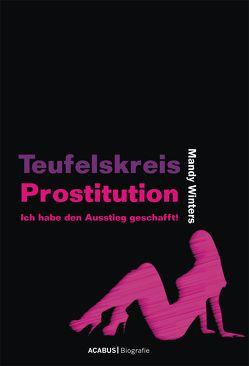 Teufelskreis Prostitution von Winters,  Mandy