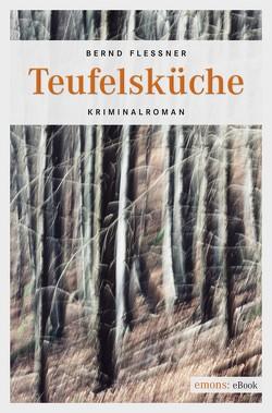 Teufelsküche von Flessner,  Bernd
