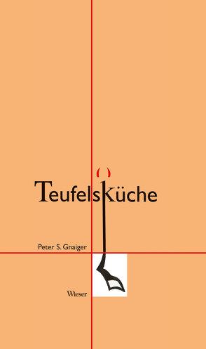 Teufelsküche von Gnaiger,  Peter