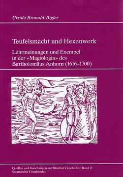 Teufelsmacht und Hexenwerk von Brunold-Bigler,  Ursula