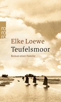 Teufelsmoor von Loewe,  Elke