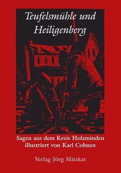 Teufelsmühle und Heiligenberg von Cohnen,  Karl, Schubert,  Kathrin, Teiwes,  August
