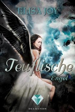 Teuflische Engel (Himmel und Hölle 2) von Joy,  Elisa