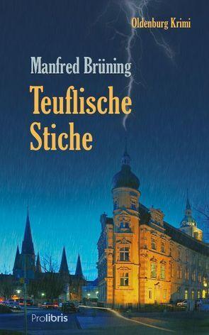 Teuflische Stiche von Brüning,  Manfred