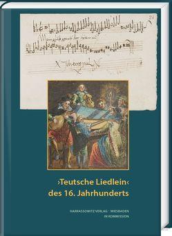 'Teutsche Liedlein' des 16. Jahrhunderts von Aurnhammer,  Achim, Renno,  Frederique, Rode-Breymann,  Susanne