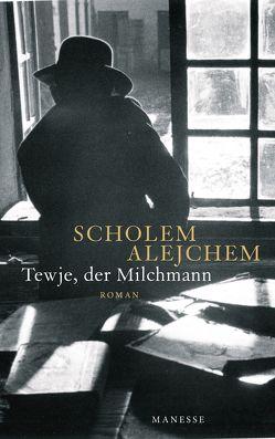 Tewje, der Milchmann von Alejchem,  Scholem, Eidherr,  Armin