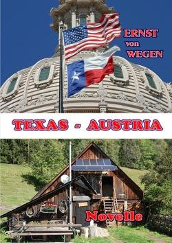 Texas – Austria von von Wegen,  Ernst