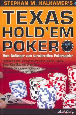 Texas Hold'Em Poker 1: Das Taschenbuch von Kalhamer,  Stephan M