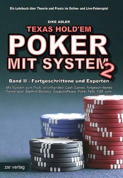 Texas Hold'em – Poker mit System 2 von Adler,  Eike