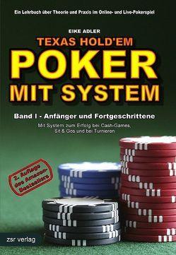 Texas Hold'em – Poker mit System von Adler,  Eike