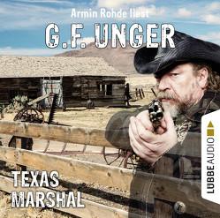 Texas-Marshal von Rohde,  Armin, Unger,  G. F.