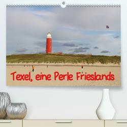 Texel, eine Perle Frieslands (Premium, hochwertiger DIN A2 Wandkalender 2021, Kunstdruck in Hochglanz) von Mueller,  Bernd