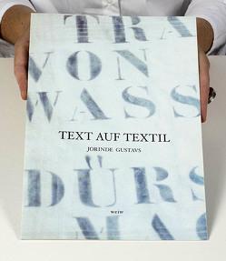 Text auf Textil von Gustavs,  Jorinde