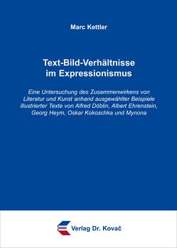 Text-Bild-Verhältnisse im Expressionismus von Kettler,  Marc