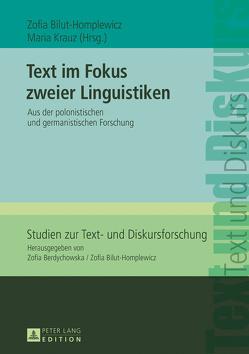 Text im Fokus zweier Linguistiken von Bilut-Homplewicz,  Zofia, Krauz,  Maria