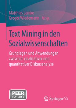 Text Mining in den Sozialwissenschaften von Lemke,  Matthias, Wiedemann,  Gregor