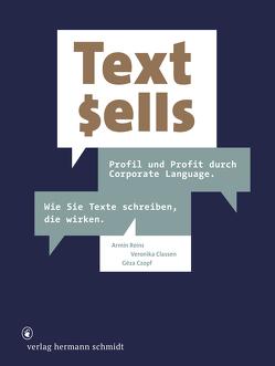 Text sells von Classen,  Veronika, Czopf,  Géza, Reins,  Armin