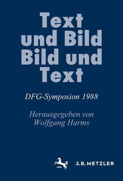 Text und Bild, Bild und Text von Harms,  Wolfgang