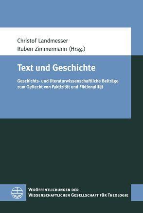 Text und Geschichte von Landmesser,  Christof, Zimmermann,  Ruben