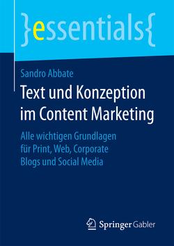 Text und Konzeption im Content Marketing von Abbate,  Sandro