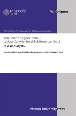 Text und Mystik von Baier,  Karl, Polak,  Regina, Schwienhorst-Schönberger,  Ludger