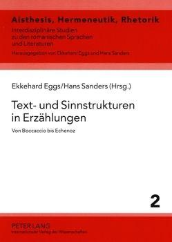 Text- und Sinnstrukturen in Erzählungen von Eggs,  Ekkehard, Sanders,  Hans