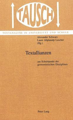 Textallianzen von Abplanalp Luscher,  Laure, Schwarz,  Alexander