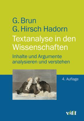 Textanalyse in den Wissenschaften von Brun,  Georg, Hirsch Hadorn,  Gertrude