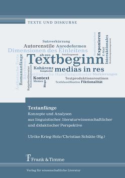 Textanfänge von Krieg-Holz,  Ulrike, Schütte,  Christian