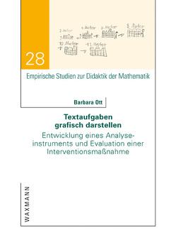 Textaufgaben grafisch darstellen von Ott,  Barbara