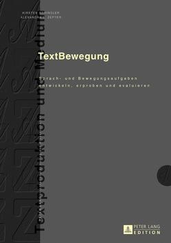 TextBewegung von Schindler,  Kirsten, Zepter,  Alexandra L