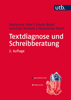 Textdiagnose und Schreibberatung von Bürki,  Gisela, Marti,  Madeleine, Ulmi,  Marianne, Verhein-Jarren,  Annette