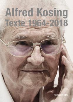 Texte 1964-2018 von Kosing,  Alfred