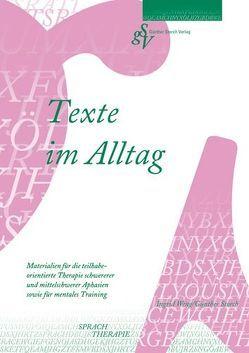 Texte im Alltag von Storch,  Günther, Weng,  Ingrid