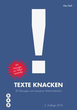 Texte knacken (Neuauflage) von Bieli,  Alex