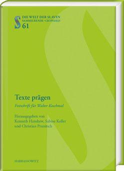 Texte prägen von Hanshew,  Kenneth, Koller,  Sabine, Prunitsch,  Christian