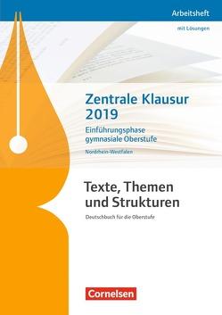 Texte, Themen und Strukturen – Nordrhein-Westfalen – Neubearbeitung / Zentrale Klausur Einführungsphase 2019 von Mohr,  Deborah, Wagener,  Andrea