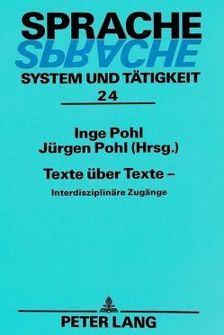 Texte über Texte – von Pohl,  Inge, Pohl,  Jürgen