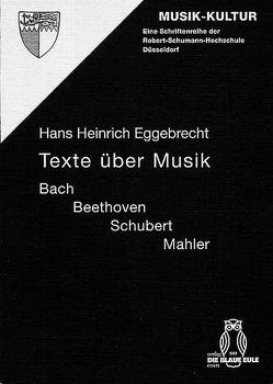 Texte über Musik von Eggebrecht,  Hans H, Kalisch,  Volker