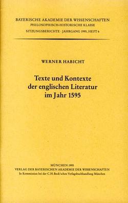 Texte und Kontexte der englischen Literatur im Jahr 1595 von Habicht,  Werner