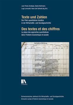Texte und Zahlen / Des textes et des chiffres von Flores,  Juan, Hürlimann,  Gisela, Lorenzetti,  Luigi, Schiedt,  Hans-Ulrich