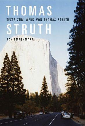 Texte zum Werk von Thomas Struth von Struth,  Thomas
