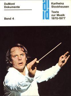 Texte zur Musik 1970-1977 von Blumröder,  Christoph von, Fassey,  Ralph, Massenet,  Bruno, Passerir,  Galliano, Stockhausen,  Karlheinz