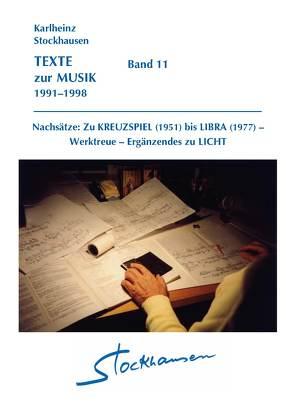 TEXTE zur MUSIK 1991–1998  Band 11 von Stockhausen,  Karlheinz