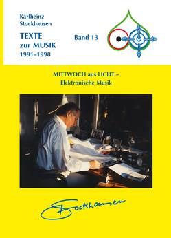 TEXTE zur MUSIK 1991-1998 Band 13 von Stockhausen,  Karlheinz