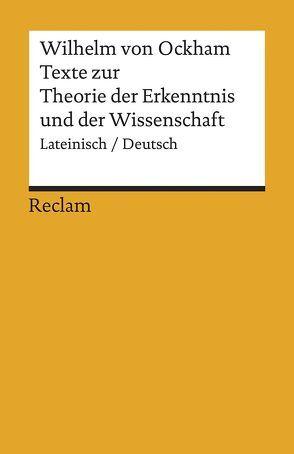 Texte zur Theorie der Erkenntnis und der Wissenschaft von Imbach,  R, Wilhelm von Ockham