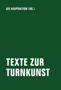 Texte zur Turnkunst von Bindel,  Tim, Chatterjee,  Sandra, Kusser Ferreira,  Astrid, Wietschorke,  Jens